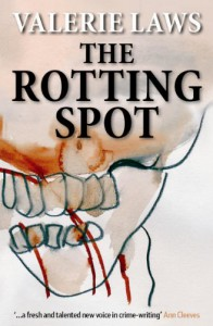 The Rotting Spot - Valerie Laws