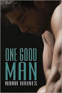 One Good Man  - Nona Raines