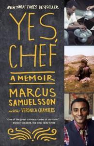 Yes, Chef: A Memoir - Marcus Samuelsson, Veronica Chambers