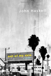 Out of My Skin - John Haskell