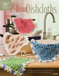 2-Hour Dishcloths - Darla Sims