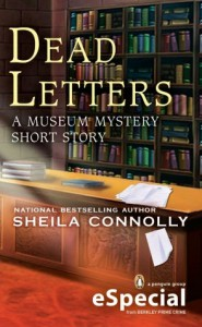 Dead Letters: A Museum Mystery Short Story  - Sheila Connolly