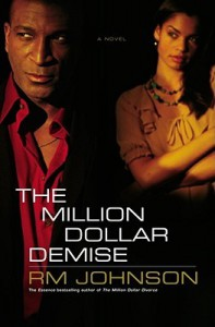The Million Dollar Demise - R.M. Johnson