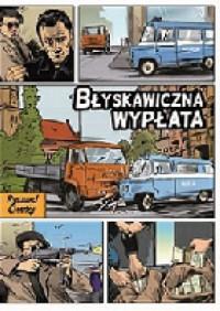 Błyskawiczna wypłata - Ryszard Ćwirlej