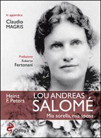 Lou Andreas Salome' - Heinz Friedrich Peters