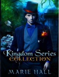 Kingdom Collection: Books 1-3: Kingdom Series (Volume 1) - Marie Hall