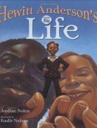 Hewitt Anderson's Great Big Life - Jerdine Nolen