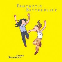 Fantastic Butterflies - James Kochalka