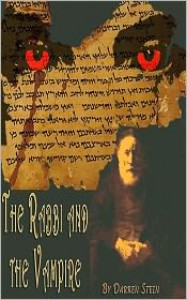 The Rabbi and the Vampire (A Short Story) - Darren Stein