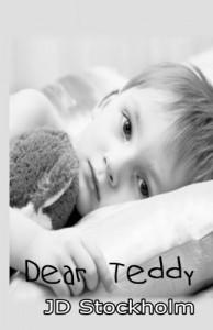 Dear Teddy - J.D.  Stockholm