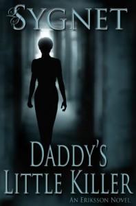 Daddy's Little Killer - L.S. Sygnet