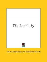 The Landlady - Fyodor Dostoyevsky, Constance Garnett