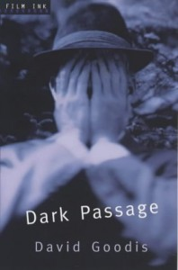 Dark Passage (Film Ink) - David Goodis