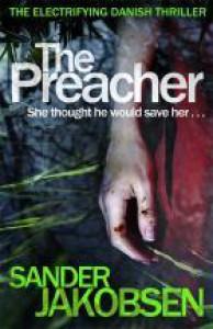 The Preacher - Sander Jakobsen