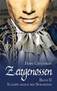 Zeitgenossen - Kampf gegen die Sybarites (Bd. 2) - Hope Cavendish
