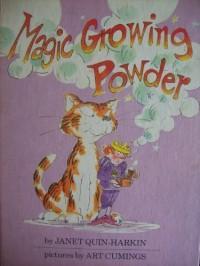 Magic Growing Powder - Janet Quin-Harkin, Art Cumings