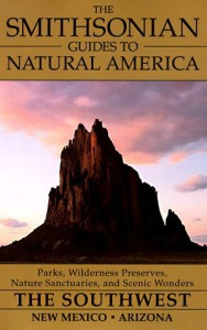 The Southwest: New Mexico and Arizona (The Smithsonian Guides to Natural America) - Jake Page
