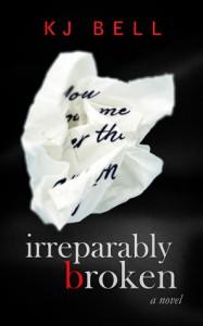 Irreparably Broken - K.J. Bell