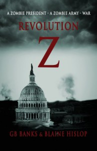 Revolution Z - Gb Banks;Blaine Hislop