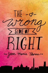 The Wrong Side of Right - Jenn Marie Thorne