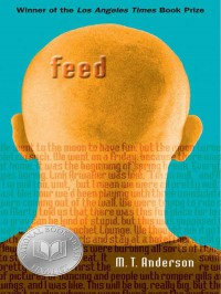 Feed - M.T. Anderson