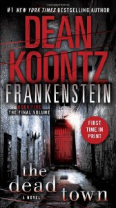 Frankenstein: The Dead Town - Dean Koontz