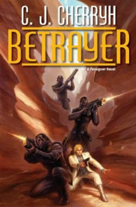 Betrayer - C.J. Cherryh