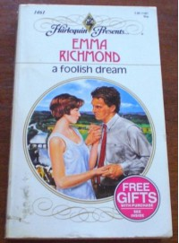 A Foolish Dream - Emma Richmond