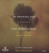 AN Ordinary Man: An Autobiography - Paul Rusesabagina, Tom Zoellner, Dominic Hoffman