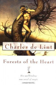 Forests of the Heart (Newford Book 10)  - Charles de Lint