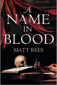 A Name In Blood - Matt Rees
