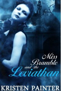 Miss Bramble and the Leviathan - Kristen Painter