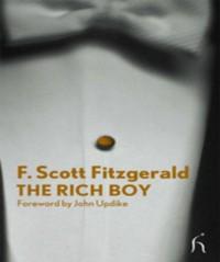The Rich Boy - Francis Scott Fitzgerald