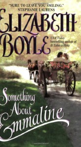 Something About Emmaline - Elizabeth Boyle