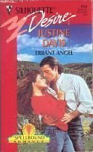 Errant Angel (Spellbound) (Silhouette Desire) - Justine Davis
