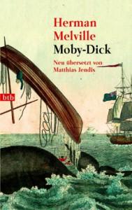 Moby-Dick: Neu übersetzt von Matthias Jendis - Herman Melville