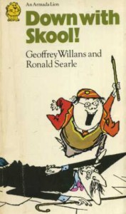 Down with Skool! (Armada Lions) - Geoffrey Willans;Ronald Searle