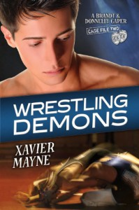 Wrestling Demons (Brandt and Donnelly Capers) - Xavier Mayne