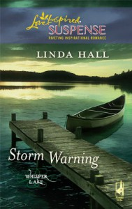 Storm Warning (Steeple Hill Love Inspired Suspense #179) - Linda Hall