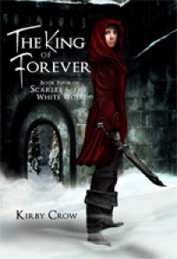 The King of Forever - Kirby Crow
