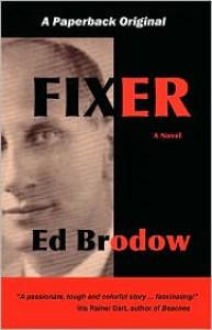 Fixer - Ed Brodow