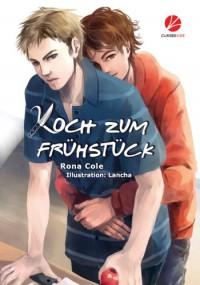 Koch zum Frühstück (German Edition) - Rona Cole, Lancha