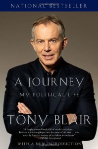 A Journey: My Political Life - Tony Blair