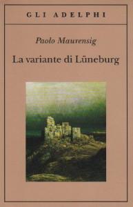La variante di Lüneburg - Paolo Maurensig