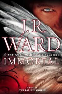Immortal: A Novel of the Fallen Angels - J.R. Ward