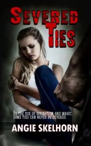 Severed Ties - Angie Skelhorn