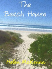 The Beach House - Helen McKenna