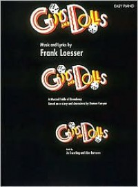 Guys & Dolls - Frank Loesser