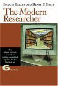 The Modern Researcher (with Infotrac) [With Infotrac] - Jacques Barzun, Henry F. Graff