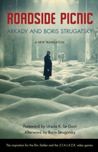 Roadside Picnic - Arkady Strugatsky, Boris Strugatsky, Olena Bormashenko, Ursula K. Le Guin